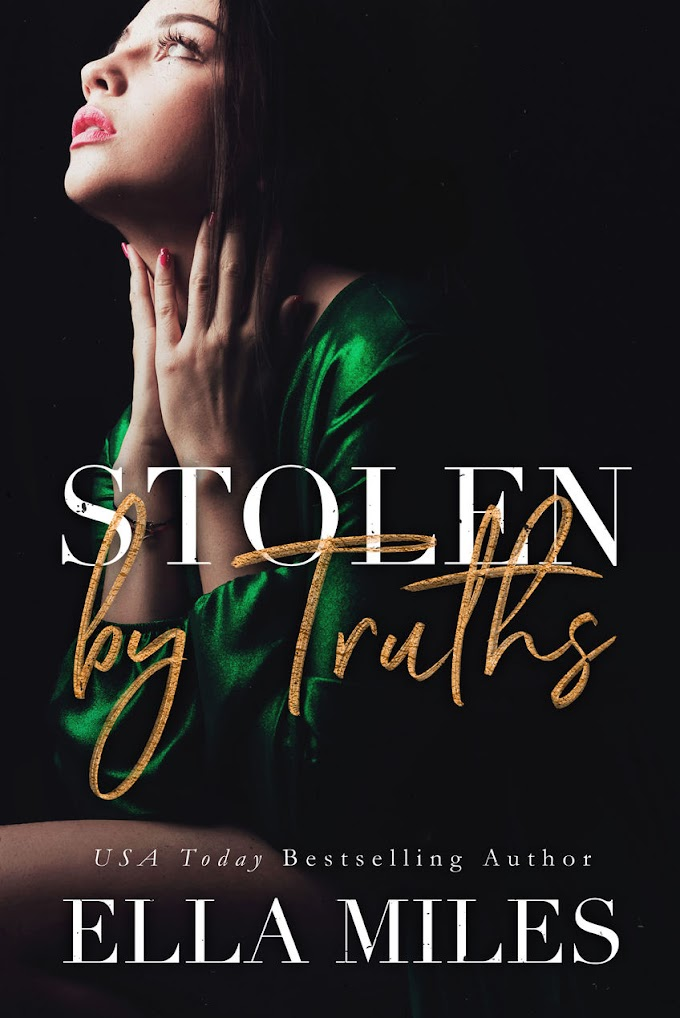 [PDF] Free Download Stolen by Truths By Ella Miles