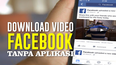 Cara Download Video di Facebook Terbaru 2019