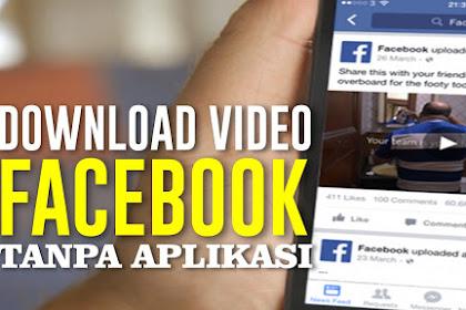 Cara Download Video di Facebook Terbaru 2019