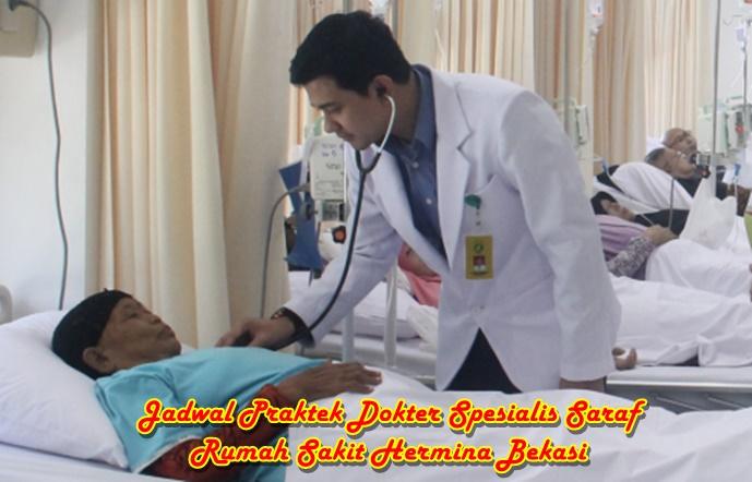 Jadwal Praktek Dokter Hermina Bekasi Spesialis Saraf untuk Maret 2020