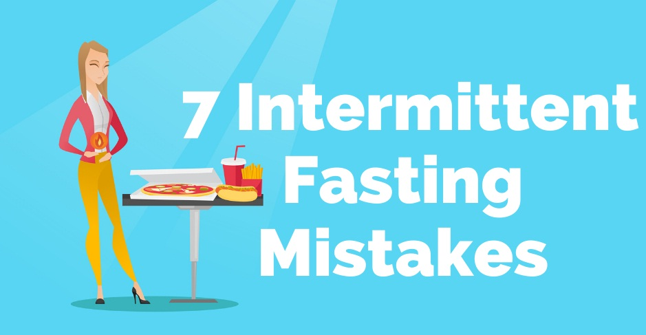7 Intermittent Fasting Mistakes That Could Make You Gain Weight