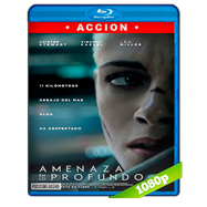 Amenaza en lo profundo (2020) Placebo Full HD 1080p Latino
