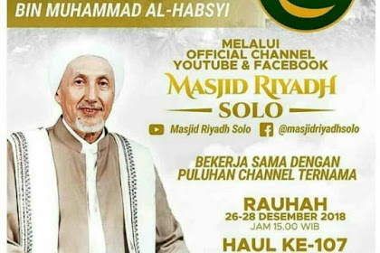 Hari Ini, Haul ke-107 Habib Ali Al Habsyi di Masjid Riyadh Solo