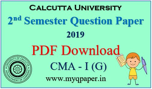 Download Calcutta University Cost and Management Accounting- I General Question Paper 2019
