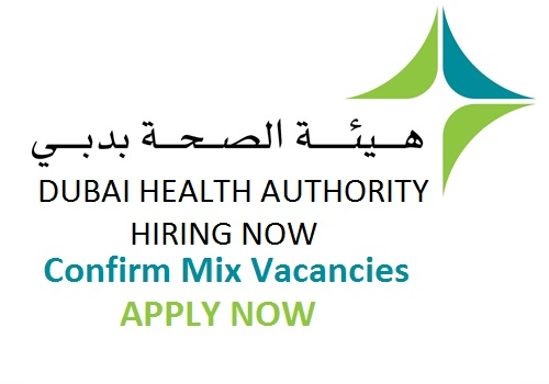 Dubai Confirm Jobs, DHA jobs, Dubai Health Authority Jobs, Hospital Jobs in Dubai, Nurse Jobs in Dubai, Medical Jobs in Dubai, Government jobs in Dubai