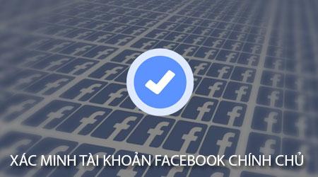 Hướng dẫn Verified dấu tick xanh cho trang cá nhân Facebook 2019