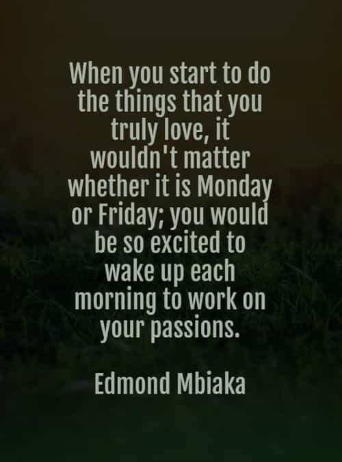 Monday quotes and sayings to start your week positively