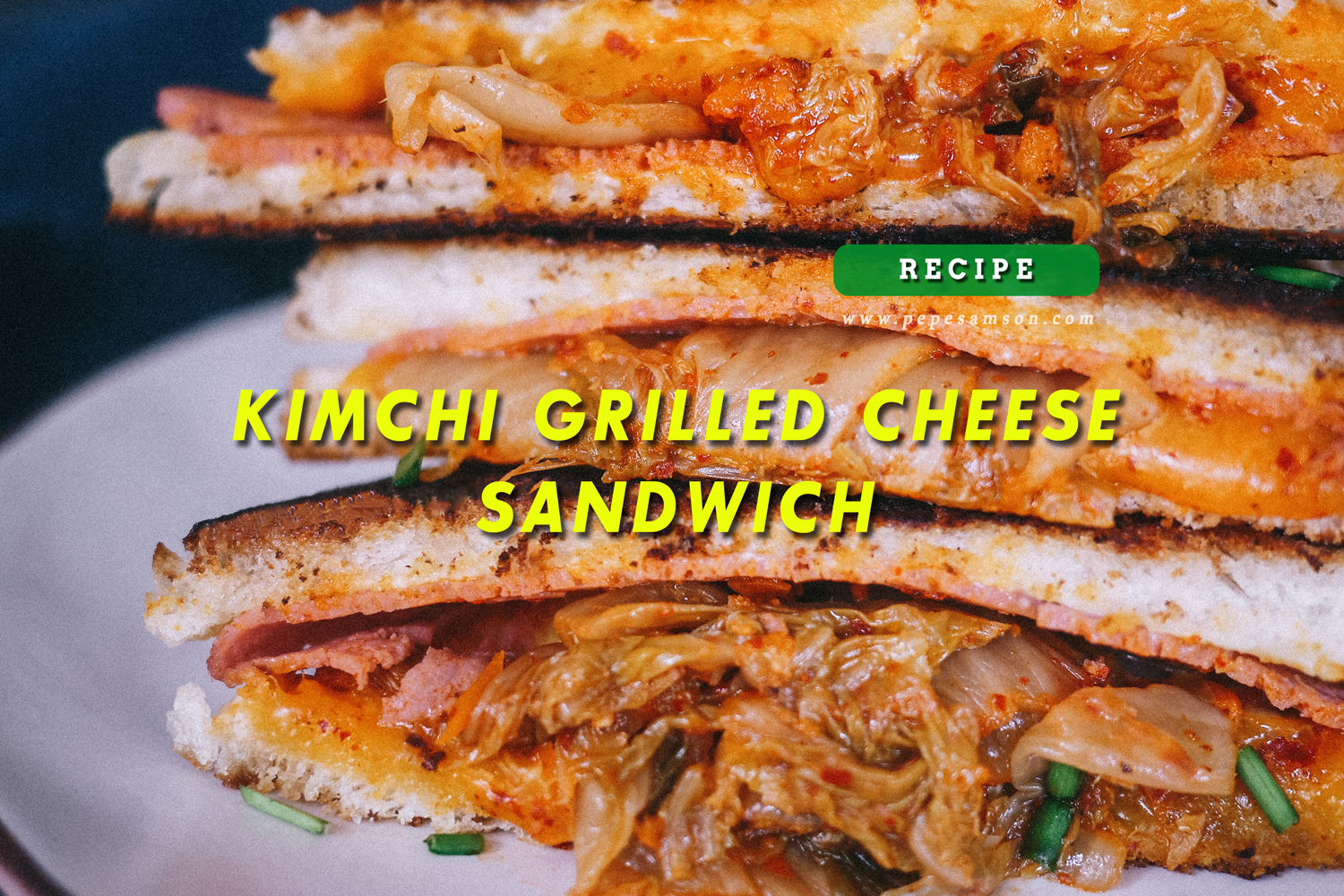 Recipe: Kimchi Grilled Cheese Sandwich