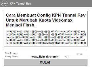 Cara Membuat Config KPN Rev Untuk Merubah Kuota Videomax Menjadi Kuota Flash