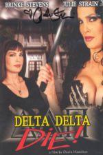 Delta Delta Die 2003 Watch Online