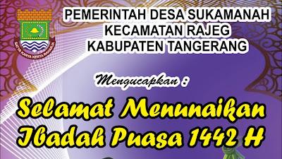 Ucapan Ramadhan 1442 H, Kades Sukamanah Kecamatan Rajeg Kabupaten Tangerang