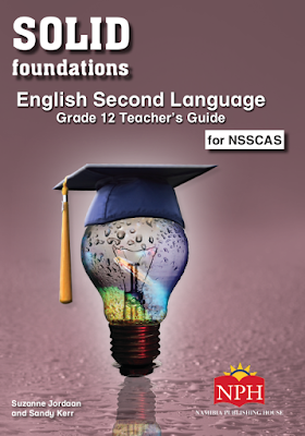 Solid Foundation English Second Language Grade 12 Teacher's Guide for NSSCAS