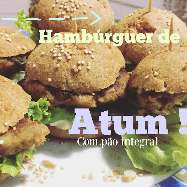 Como fazer hambúrguer de atum com pão integral