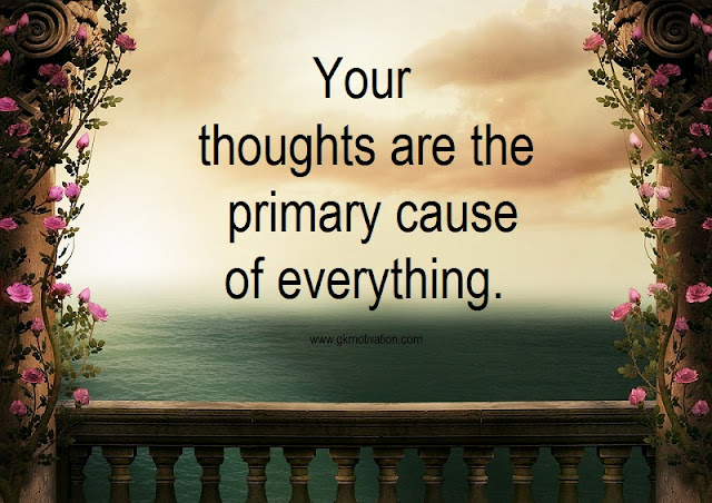 Your-thoughts-are-the-primary-cause-of-everything, The-Secret, The-secret-quotes, inspiring-Rhonda-Byrne-Quotes-from-the-secret, inspirational-the-secret-quotes-by-rhonda-byrne