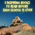 5 Inspiring Books to Read Before High School Is Over