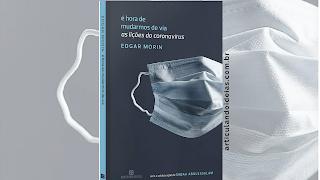 Capa do livro É hora de mudarmos de via: As lições do coronavírus