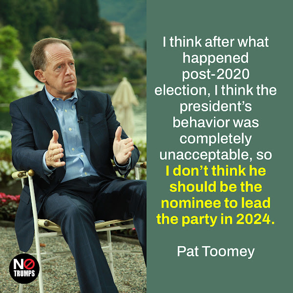 I think after what happened post-2020 election, I think the president's behavior was completely unacceptable, so I don't think he should be the nominee to lead the party in 2024. — Sen. Pat Toomey