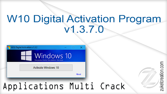 W10 Digital Activation Program v1.3.7.0   |  2 MB