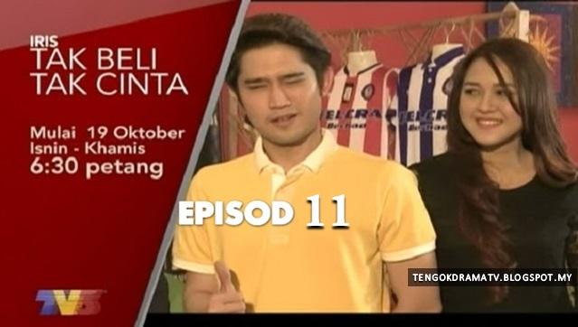 Drama Tak Beli Tak Cinta – Episod 11