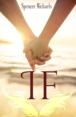 IF by Spencer Michaels Cover Reveal