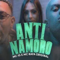 Anti Namoro – MC IG e MC Rafa Original download grátis