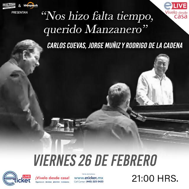 Carlos Cuevas, Jorge Muñiz y Rodrigo de la Cadena rendirán un tributo al Maestro Armando Manzanero en show virtual