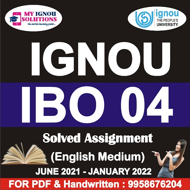 IBO 04 Solved Assignment 2021-22