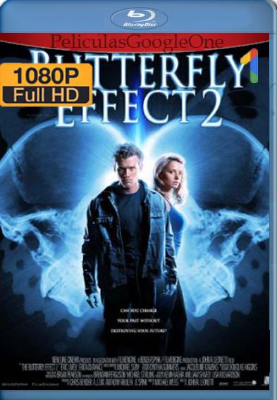 El efecto mariposa 2 [2006] [1080p BRrip] [Latino-Inglés] – StationTv