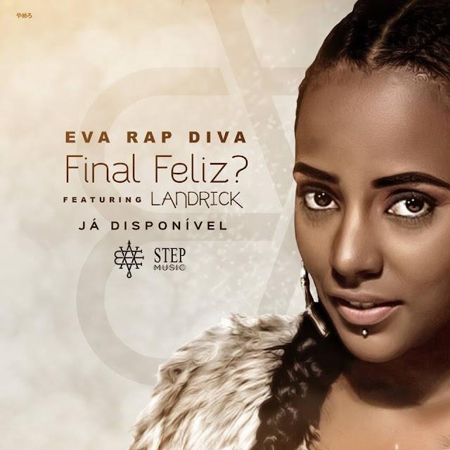 """Eva Rap Diva lança  a musica """"Final Feliz ?"""" com participação de Landrick / ANGOLA"""