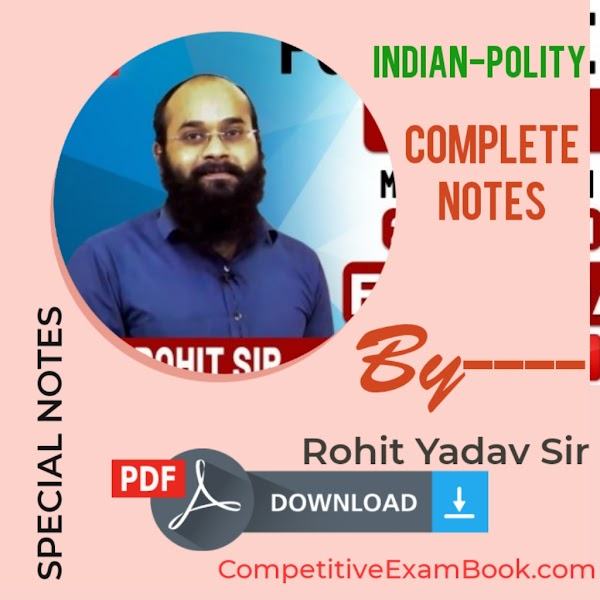 Indian Polity Complete Notes by Rohit Yadav Sir