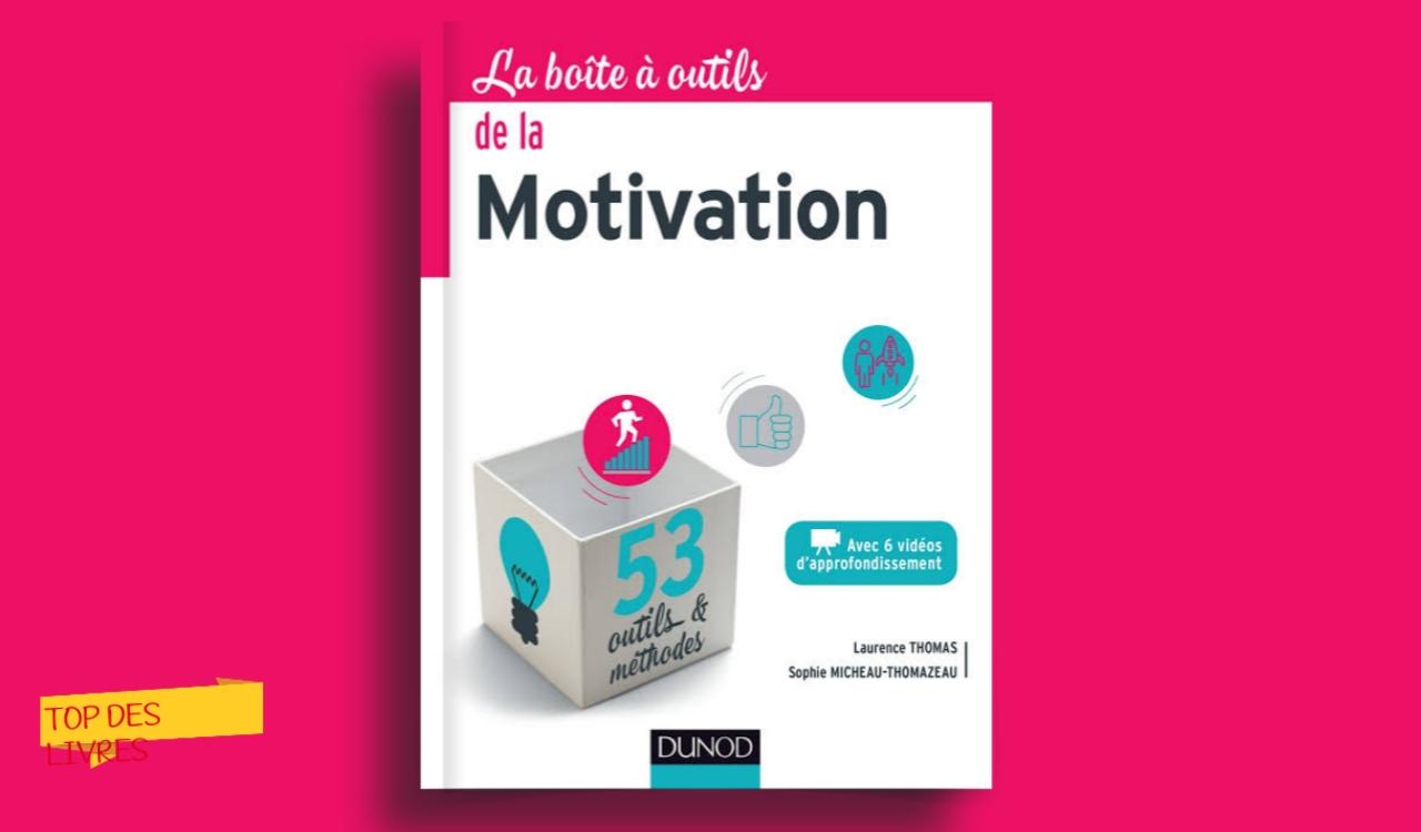 Télécharger : La boîte à outils de la motivation en pdf