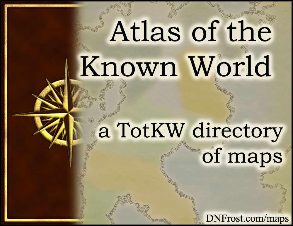 Atlas of the Known World: download your fantasy map guide www.DNFrost.com/maps #TotKW A map directory by D.N.Frost @DNFrost13 Part of a series.