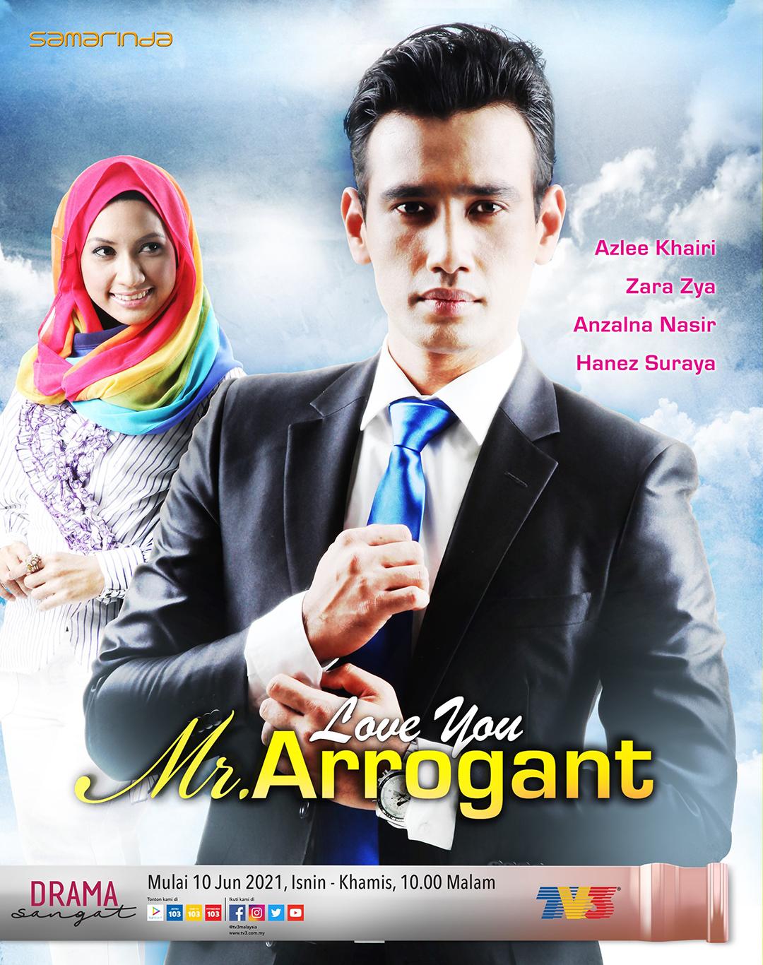 Drama Love You Mr. Arrogant TV3