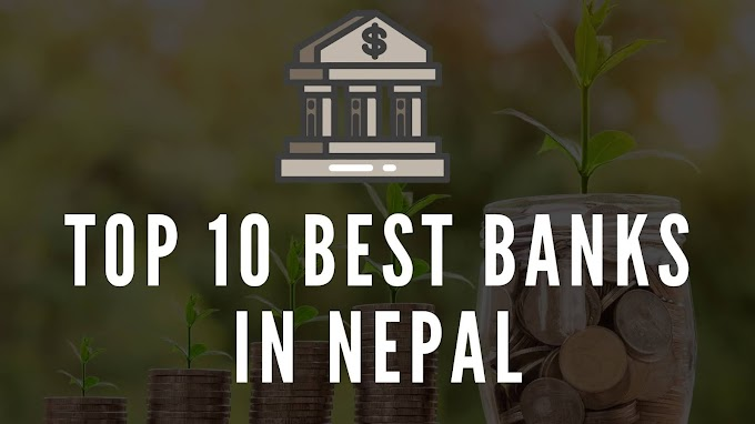 List Of Top 10 Best And Popular Banks In Nepal