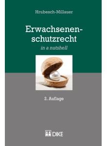 Hrubesch-Millauer: Erwachsenenschutzrecht in a nutshell