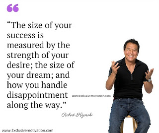 quotes, quote. motivational, inspirational, Robert Kiyosaki