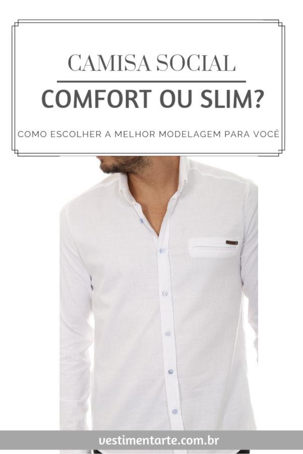 Camisas sociais modelagem Comfort Slim