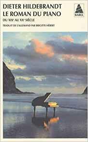 Le roman du piano  - Dieter Hildebrandt