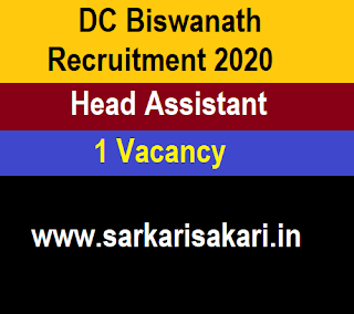 DC Biswanath Recruitment 2020- Head Assistant