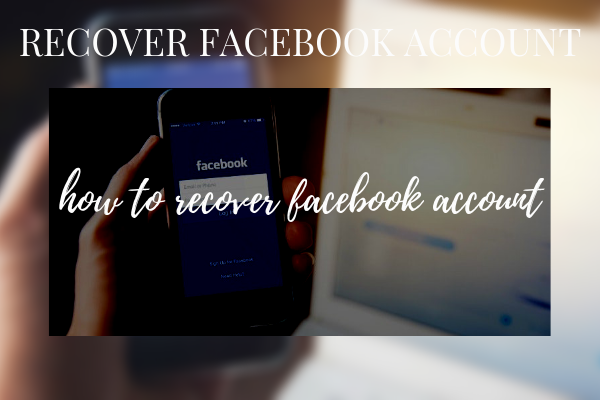Facebook Recover Account New 2019