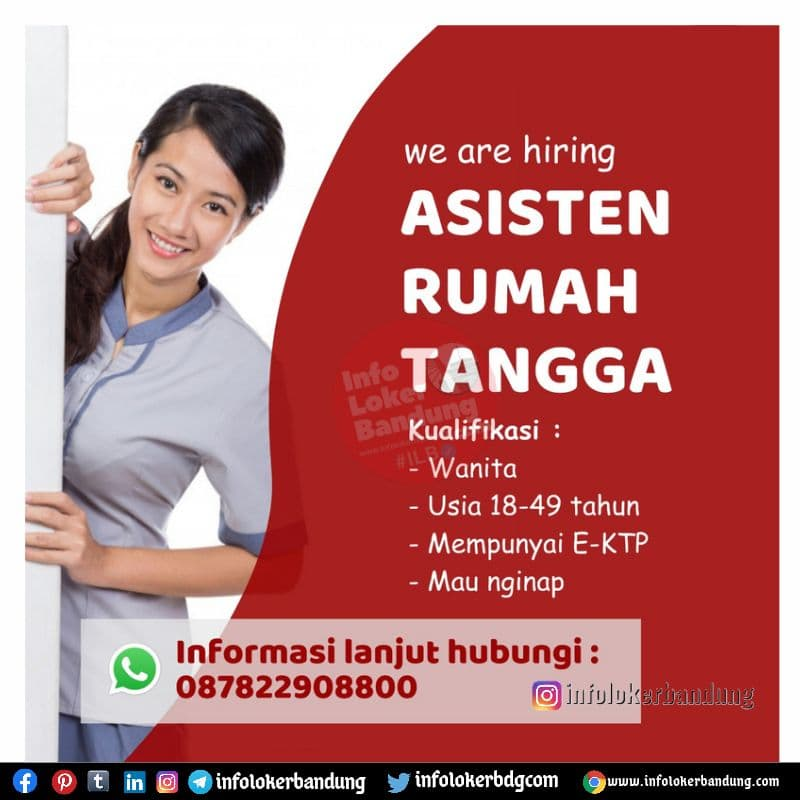 Lowongan Kerja Asisten Rumah Tangga Bandung September 2021