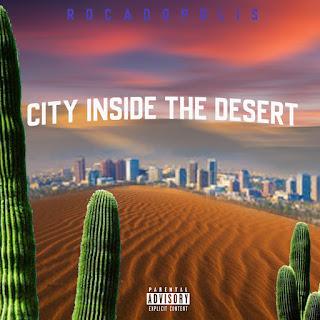 New Music: Rocadopolis - City Inside The Desert