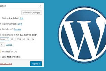 Cara Menjadwalkan Postingan Sesuai Tanggal di Wordpress