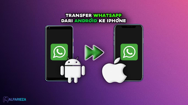 Transfer-WhatsApp-Dari-Android-ke-iPhone