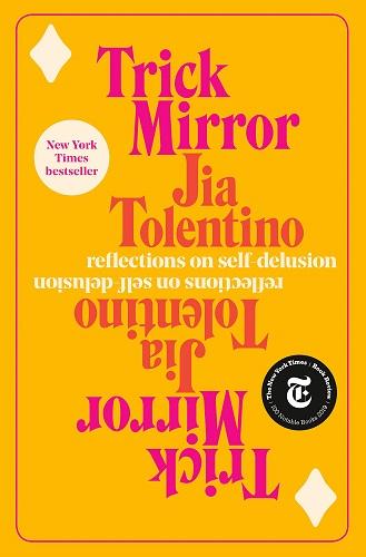 Trick Mirror Book by Jia Tolentino pdf