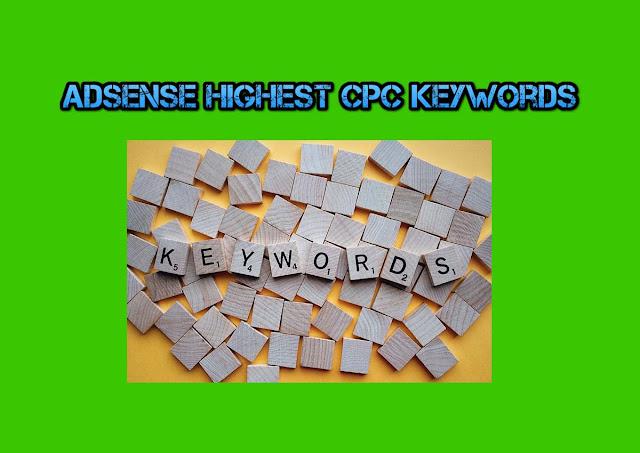Senarai Kata Kunci CPC Google Adsense Tertinggi 2019