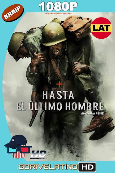 Hasta el último Hombre (2016) BRRip 1080p Latino-Ingles MKV