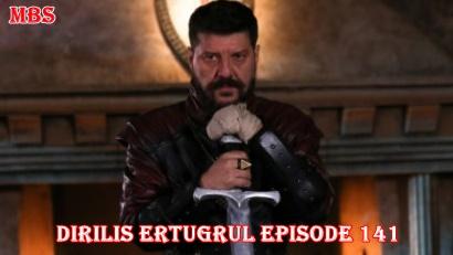 Episode 141 Diriliş Ertuğrul