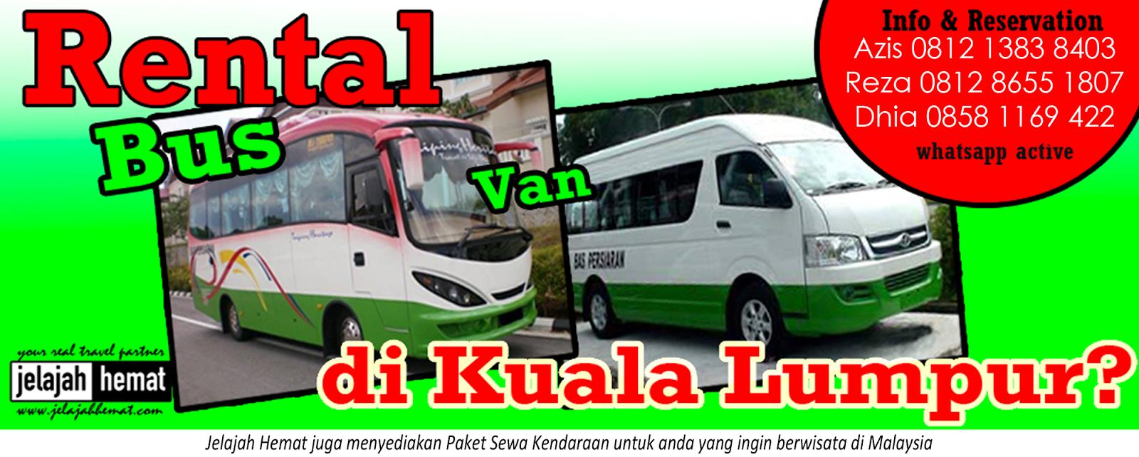 Sewa Bus Van Di Malaysia Terpercaya Paket Wisata Paket
