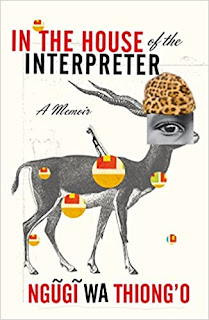 In the House of the Interpreter, A Memoir, Ngugi wa Thiong'o, PDF book, free download